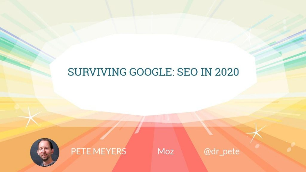 Surviving Google: SEO in 2020